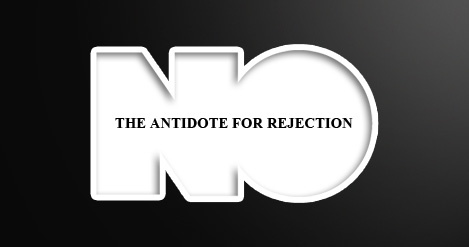 THE ANTIDOTE FOR REJECTION