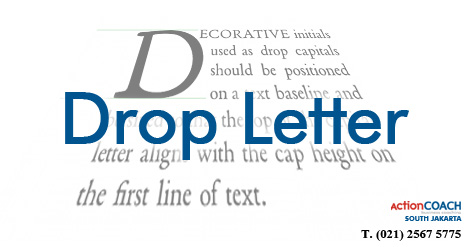 BRAD'S RULE #11 USE DROP LETTER | ActionCOACH SOUTH JAKARTA