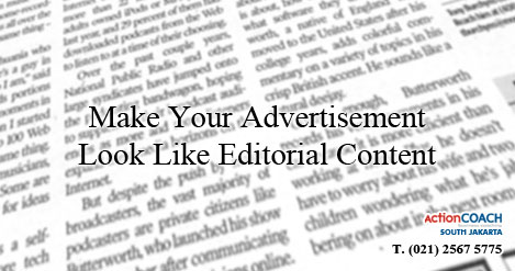 Make Your Advertisement Look Like Editorial Content