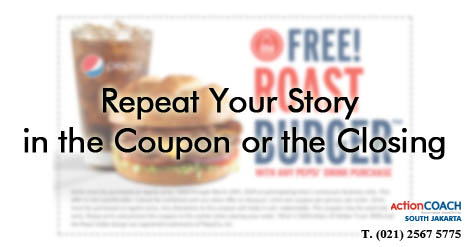 Repeat Your Story in the Coupon or the Closing