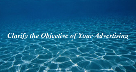 Clarify the Objective of Your Advertising