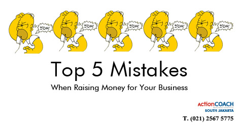 Top 5 Mistakes When Raising Money for Your Business