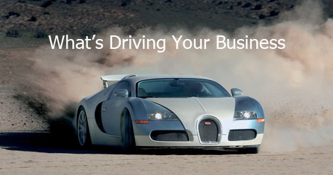 What's Driving Your Business