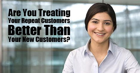 Are You Treating Your Repeat Customers Better Than Your New Customers